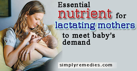 Essential-nutrient-for-lactating-mothers-to-meet-baby's-demand